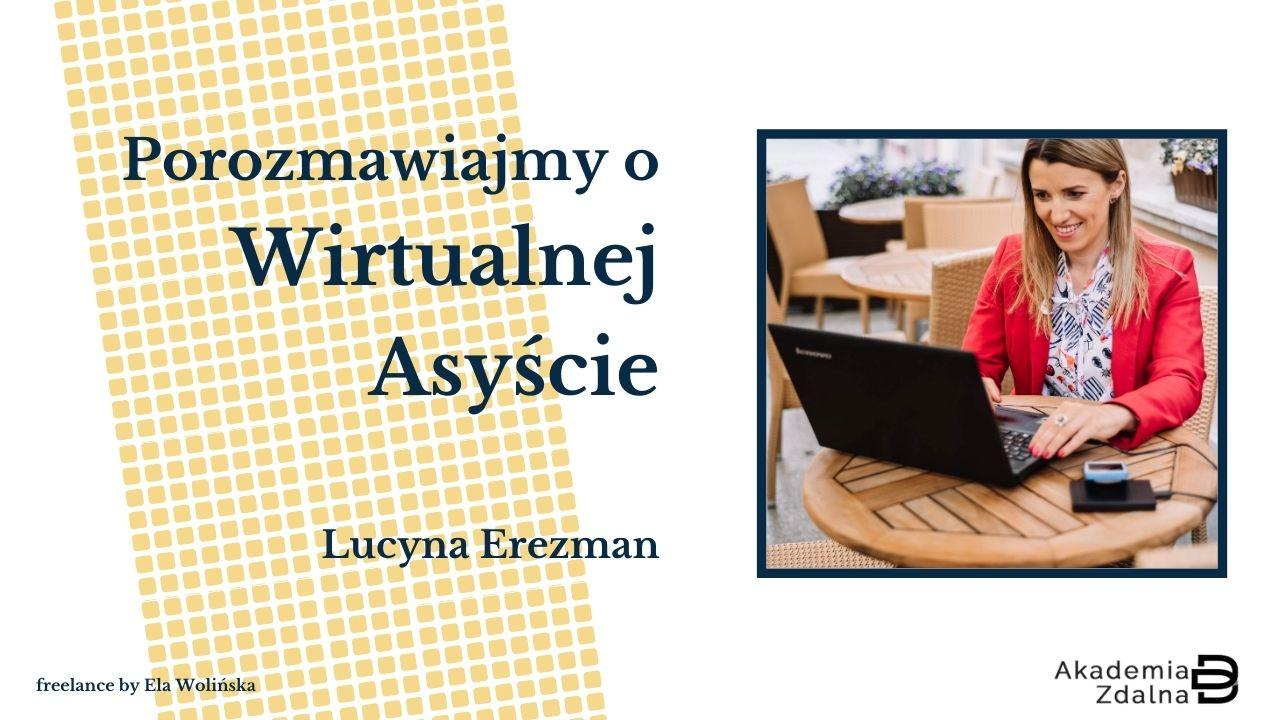 #1 Bój się i rób – Rozmowa z Lucyną Erezman