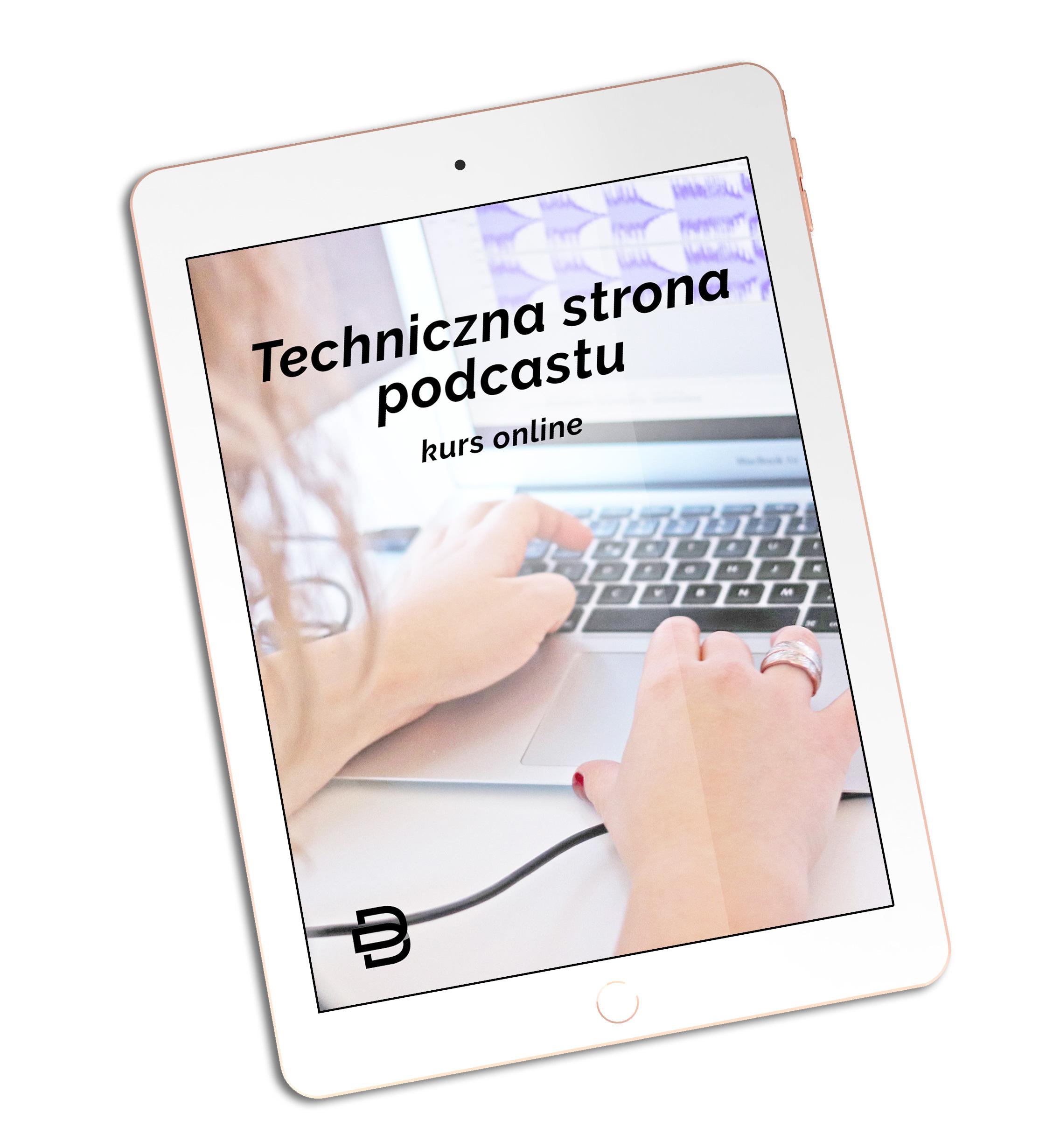 kurs podcastu, Techniczna Strona Podcastu