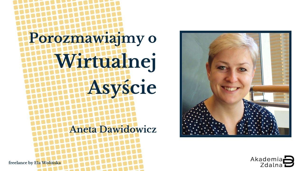#4 Specjalizacja w pracy Wirtualnej Asystentki – jak ją znaleźć? – Rozmowa z Anetą Dawidowicz