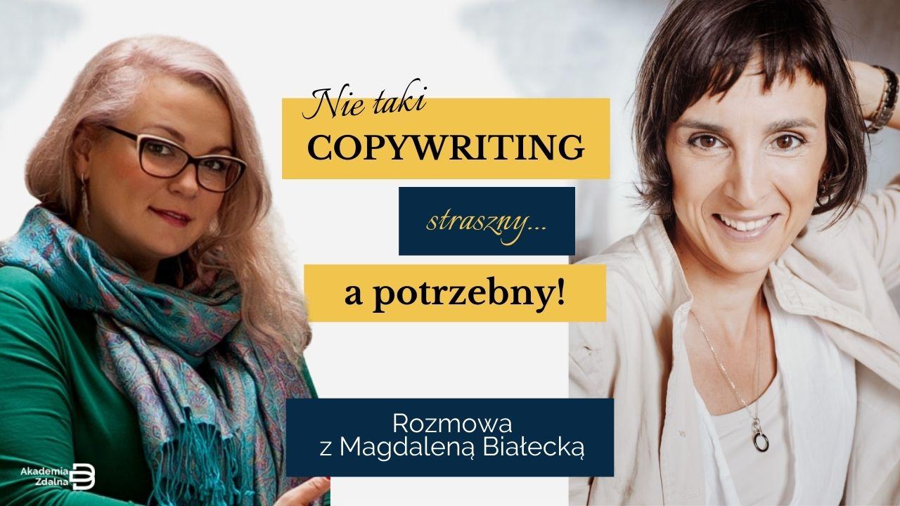 #10 Nie taki copywriting straszny… a potrzebny! – Rozmowa z Magdaleną Białecką.