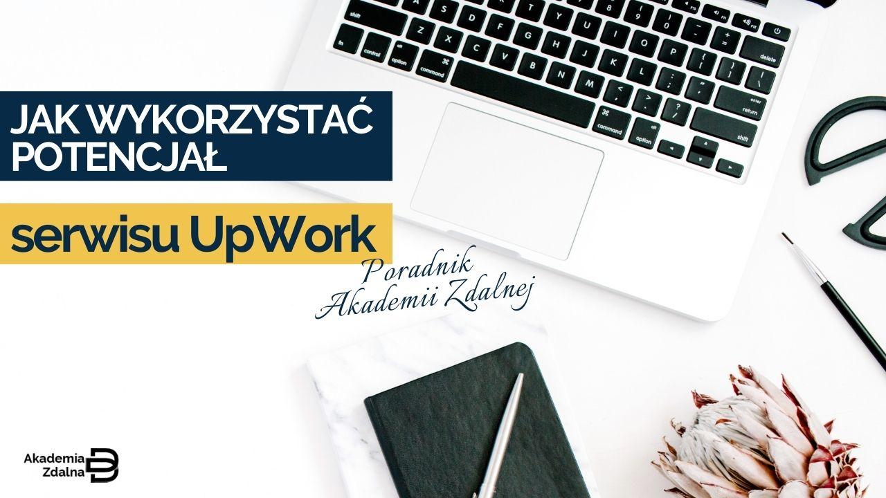 Potencjał serwisu UpWork w pracy WA