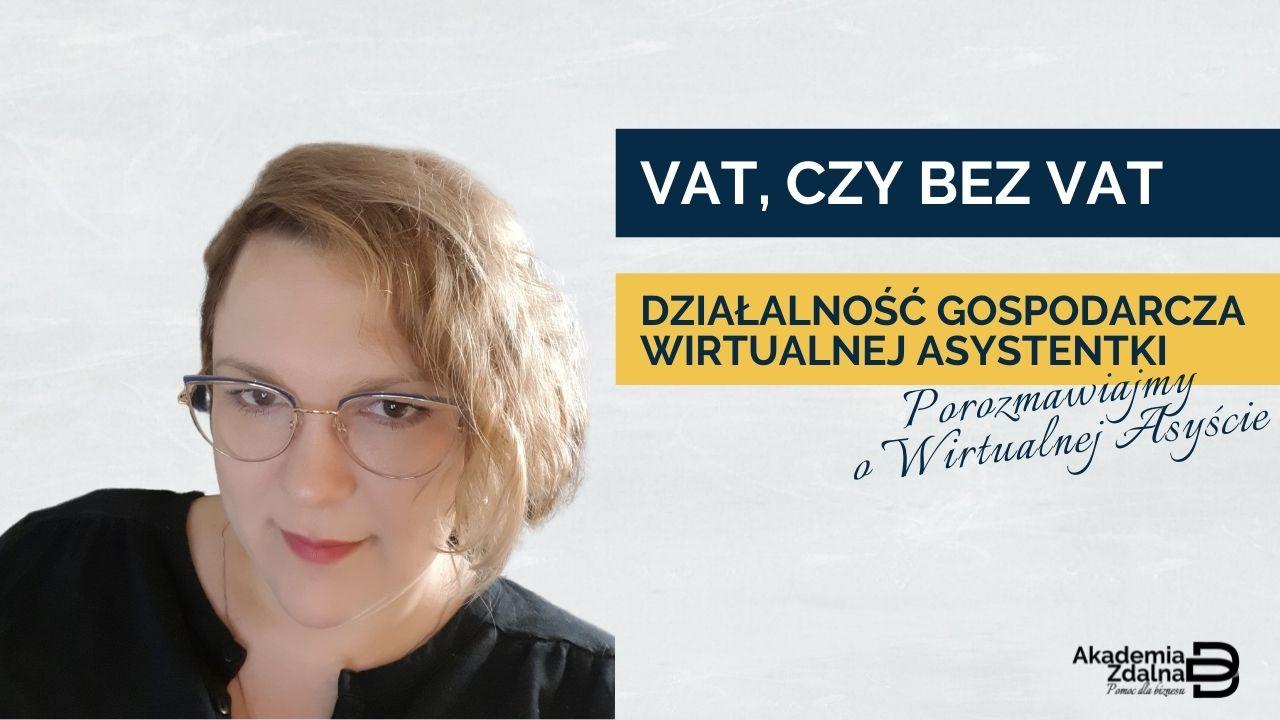 #20 VAT, czy bez VAT? Działalność gospodarcza WA
